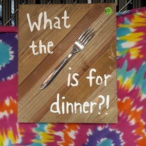 Dinner sign.